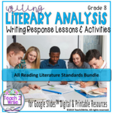 Writing Literary Analysis Paragraphs Grade 8 (CCSS-RL.8.1-8.10)