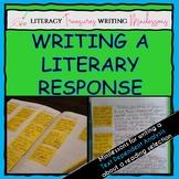 Text Dependent Analysis:  Writing Literary Responses--Writ