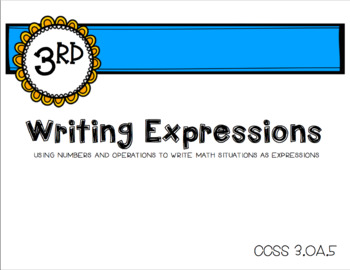 Writing Math Expressions Task Cards-3rd Grade