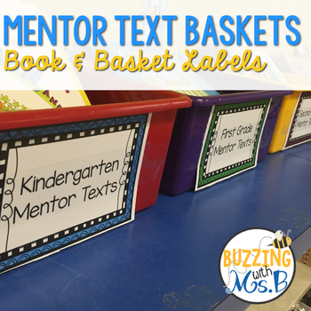 Writing Mentor Texts Book and Basket Labels