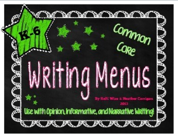 {FREE} K-6 Common Core Writing Menu Set - Six Traits and FOCUS on 5