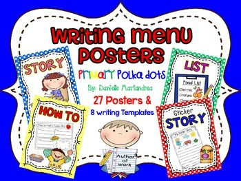 Writing Menu Posters {27 Posters & 8 Writing Templates)
