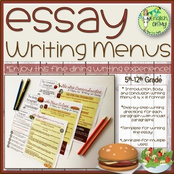 Writing Menus, Essay Writing, Introduction, Body & Conclusion Paragraph Writing