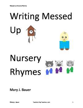 Writing Messed Up Nursery Rhymes