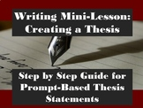 Writing Mini-Lesson Prompt Based Thesis Statements