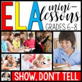 ELA Mini-Lessons: Show, Don't Tell! (Digital and Printable)