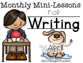 Writing Mini-Lessons April