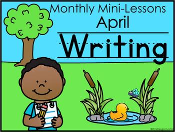 Writing Mini-Lessons April Second Grade