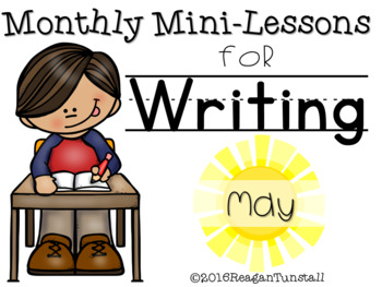 Writing Mini-Lessons May