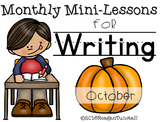 Writing Mini-Lessons October