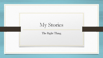 Writing Mini-Lessons: The Right Thing - Writing Mini-lesson and prompt activity