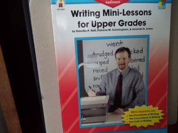 Writing Mini-Lessons for Upper Grades ISBN#0-88724-124-7