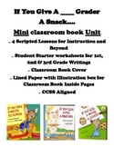 Writing Mini Unit Class Book - If you give a ____ grader a snack...(CCSS)