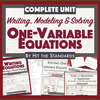 Writing, Modeling & Solving ONE VARIABLE EQUATIONS Complete Unit BUNDLE 30%OFF