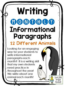 Writing Monthly Informational Paragraphs - 12 Animals - Intermediate Grades
