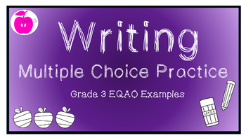 Writing Multiple Choice EQAO