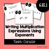 Writing Multiplication Expressions Using Exponents | Task Cards