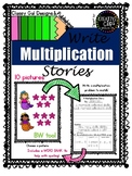 Writing Multiplication Story Problems CCSS.Math.Content.3.OA.A.3 WORD PROBLEMS