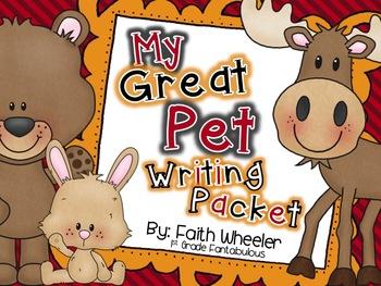 Writing - My Great Pet Writing Packet