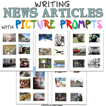 Writing NEWS ARTICLES with PICTURE PROMPTS - newspapers