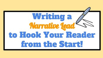 Writing Narrative Leads / Hooks