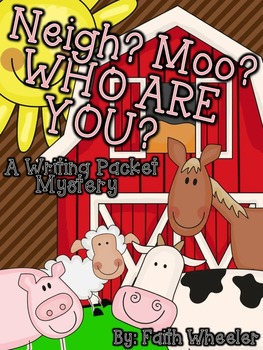 Writing - Neigh, Moo, WHO ARE YOU?