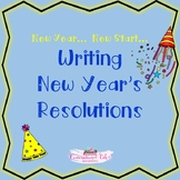 Writing New Years Resolutions Minilesson--Easy Prep for Wr