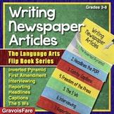 Writing Newspaper Articles—The Language Arts Flip Book Series