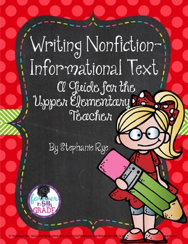 Nonfiction Writing :  A Guide for the Upper Elementary Teacher