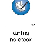 Writing Notebook- Getting Kids Interested in Writing