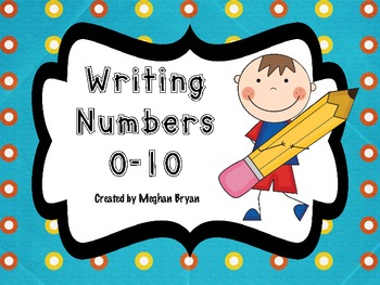 Writing Numbers 0-10