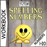 Spelling Number words {numbers 1-20} {Writing Numbers Worksheets}