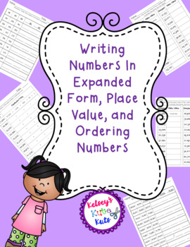 Writing Numbers In Expanded Form, Place Value, and Ordering Numbers