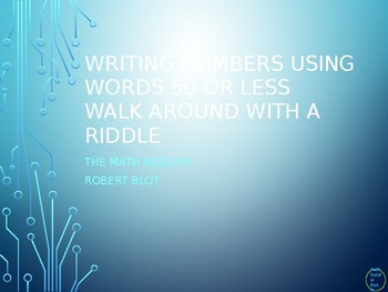 Writing Numbers into Words Walk Around or Gallery Walk with a Riddle