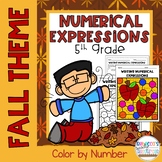 Writing Numerical Expressions Color by Number-Fall Theme