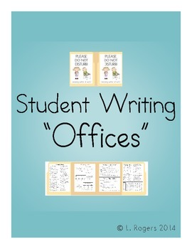 "Student Writing ""Offices"" / Writer's Workshop Resources"