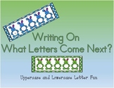 Writing On: What Letters Come Next?