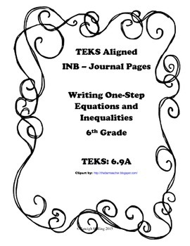 Writing One-Step Equations and Inequalities INB TEKS 6.9A