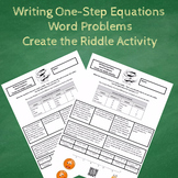 Writing One-Step Equations from Word Problems Create the Riddle Activity