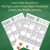Writing One-Step Equations from Word Problems #2 Create the Riddle Activity