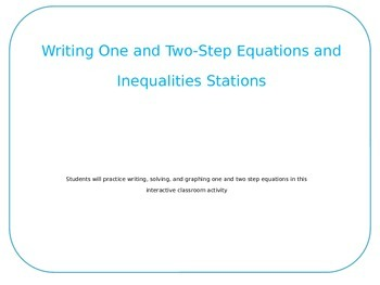 Writing One and Two-Step Equations and Inequality Walk Around Activity