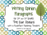 Writing Opinion Paragraphs  ~ PowerPoint Project ~ Four Seasons {Common Core}