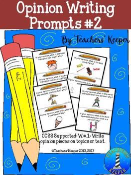 Writing Opinion Prompts #2 - CCSS (Intermediate Grades)