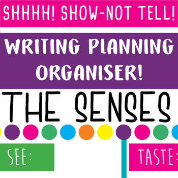 Writing Organiser - SHOW, NOT TELL, 5 Senses and Feelings (Free Download)