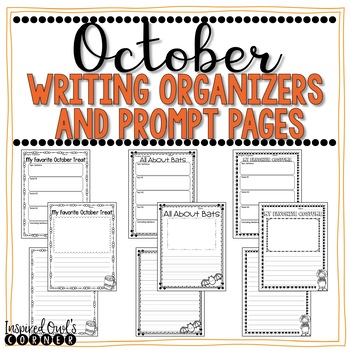 October Writing Organizers and Prompt Pages