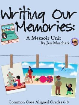 Writing Our Memories: A Memoir Unit