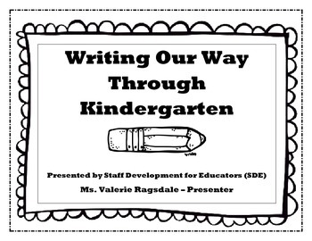 Writing Our Way through Kindergarten - SDE Conf. for OK Kindergarten Teachers