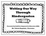 Writing Our Way through Kindergarten - SDE Conf. for OK Ki