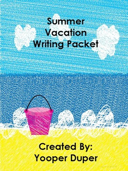 Writing Packet For Vacationing
