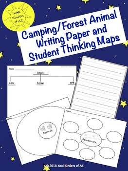 Writing Pages & Student Bubble, Circle, & Tree Maps - Camping/Forest Animal